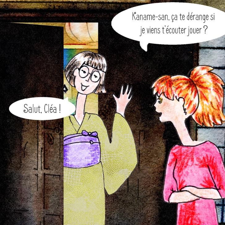 Cléa frappe à la porte de sa coloc' Kaname san qui joue du koto