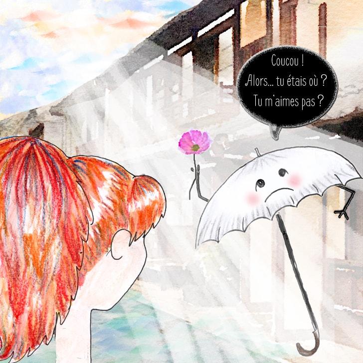 Le parapluie attendait Cléa et lui offre une fleur
